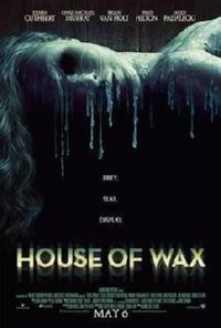 House of Wax Movie Review