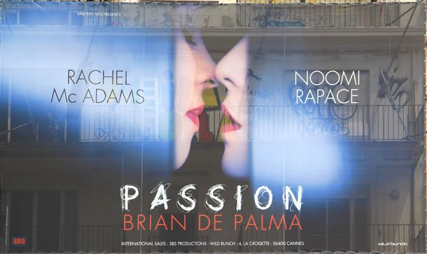 Poster for Passion starring Rachel McAdams and Noomi Rapace from the Cannes Film Festival