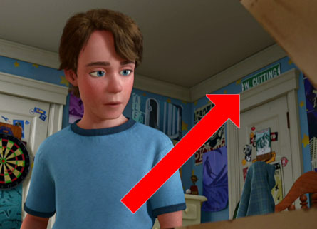 Stealing street signs may be more of a Sid Phillips move  but we ll forgive  Andy for this one  W  Cutting Blvd  is the street where Pixar was  originally. Your Toy Story 3 Easter Egg Guide   ComingSoon net
