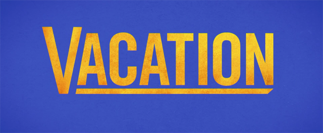 The Vacation Red Band Trailer Has Arrived!