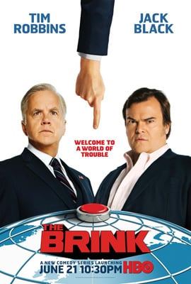HBO's The Brink, Starring Jack Black and Tim Robbins, Premieres on June 21.