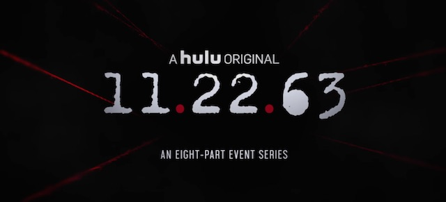 Hulu Releases the 11.22.63 Trailer!