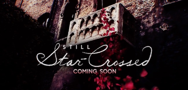 Still Star-Crossed is another of the new ABC 2016 series.