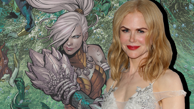 Nicole Kidman may play Atlanna in the upcoming Aquaman movie. She's Aquaman's mom!