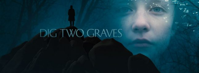 Dig Two Graves Set for March Theatrical Release