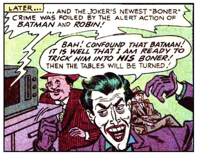 There are some Batman stories that will make you laugh.