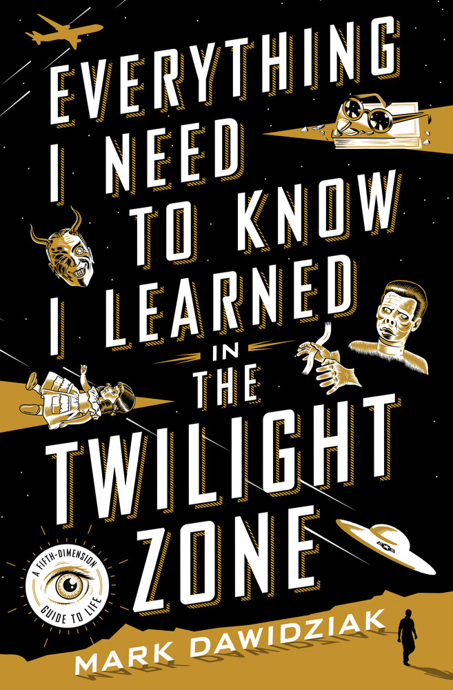 Book Review: Everything I Need to Know I Learned in The Twilight Zone