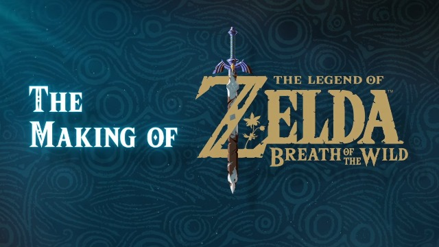 Watch a 30 Minute Making Of The Legend of Zelda: Breath of the Wild Video Series!
