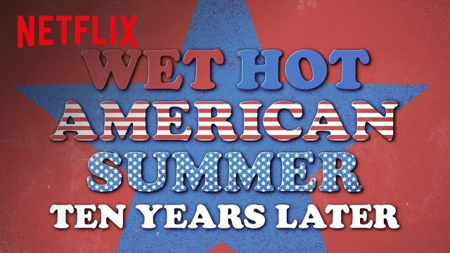 Wet Hot American Summer: 10 Years Later's First Trailer Drops
