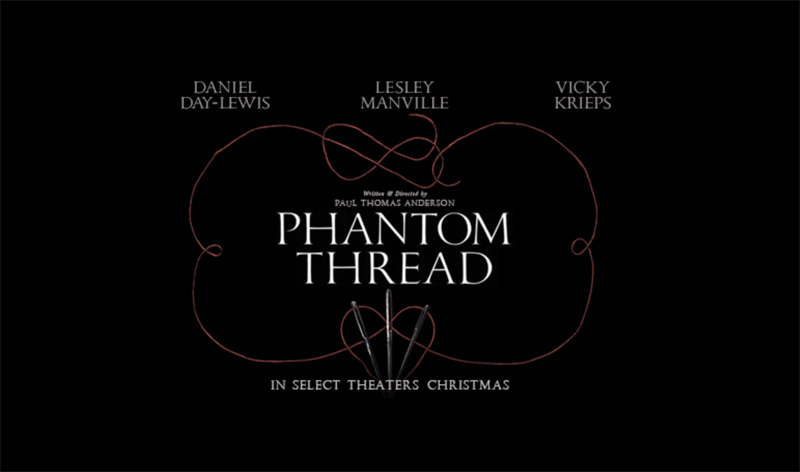 New Trailer: Paul Thomas Anderson's 'Phantom Thread'