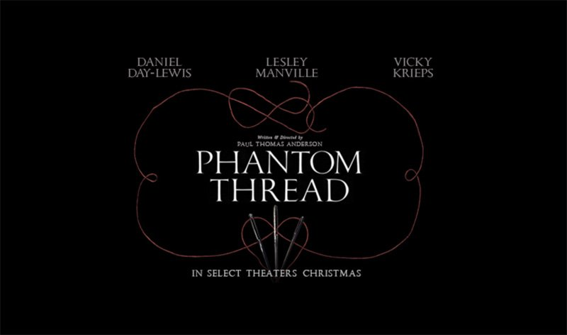 First trailer for Daniel Day Lewis' final film 'Phantom Thread' drops online