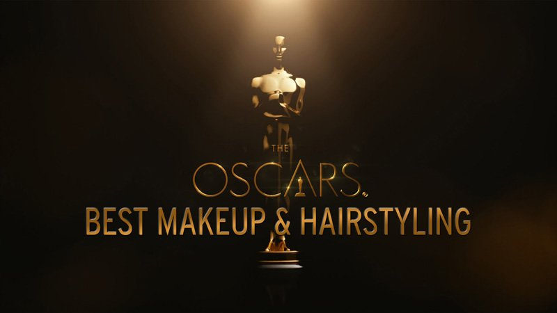 7 Features Advance in the Race for the Makeup and Hairstyling Oscar