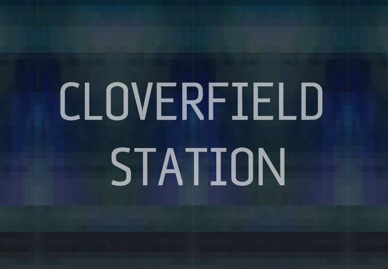 Is Cloverfield Station the Title of the Next Cloverfield Movie?