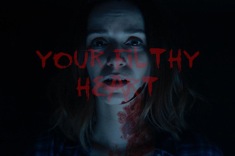 Check Out the Short Horror Film Your Filthy Heart