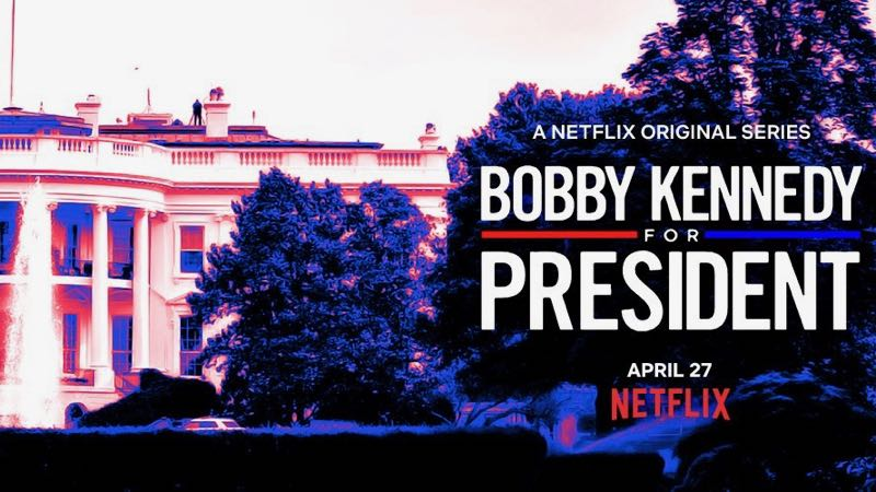 Netflix Announces Doc Series Bobby Kennedy for President