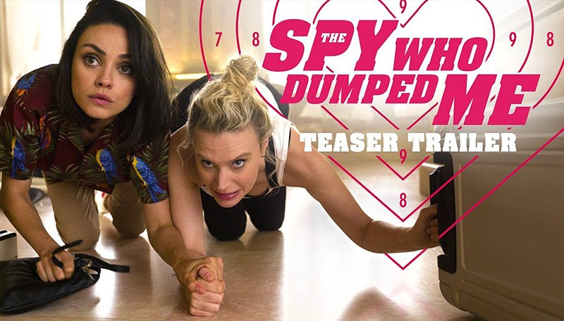 The Spy Who Dumped Me Teaser Trailer Released!