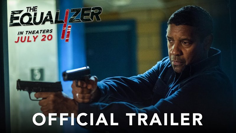 The First Trailer for The Equalizer 2 is Here!