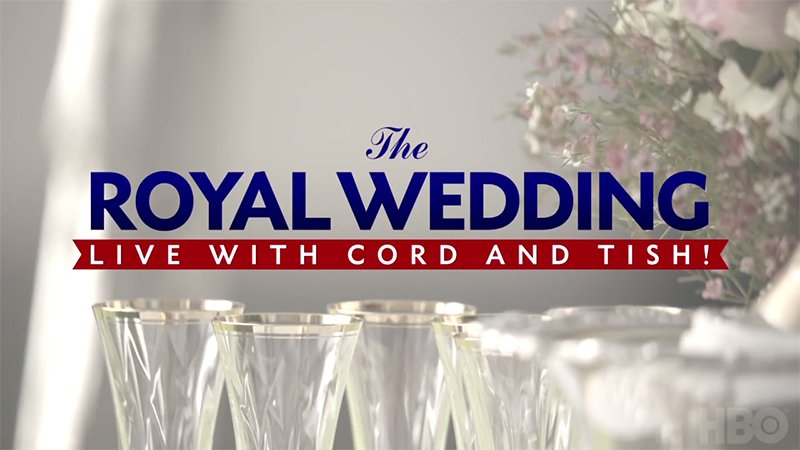 Ferrell, Shannon Announce The Royal Wedding Live with Cord and Tish! on HBO