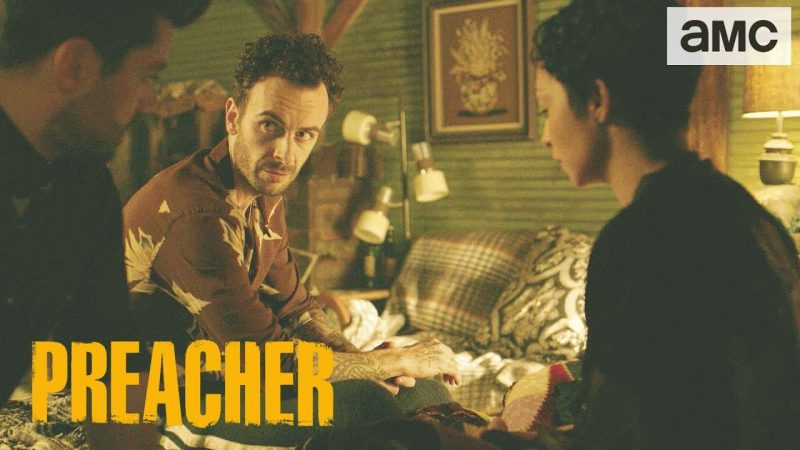 Preacher Episode 3.02 Promo: Stop Calling Them My Friends