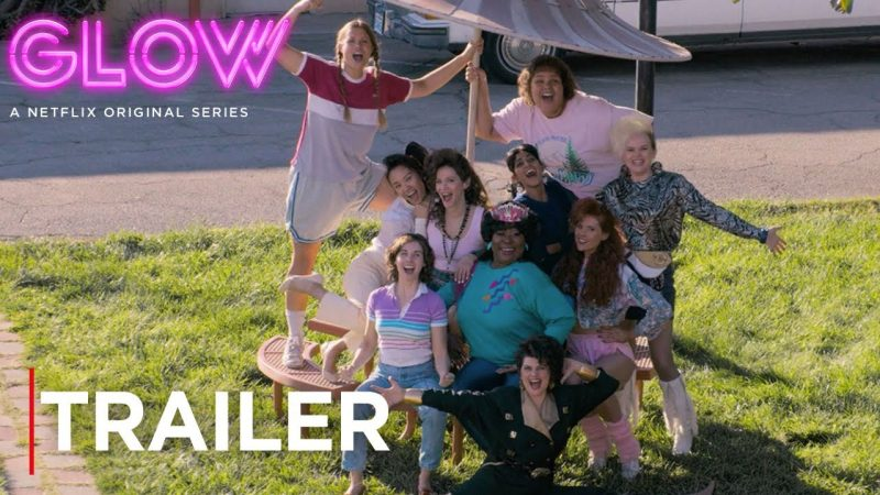 GLOW Season 2 Trailer: The Gorgeous Ladies Return June 29
