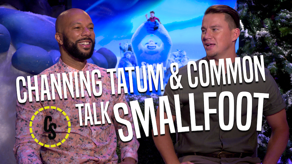 CS Video: Smallfoot's Channing Tatum and Common on the Animated Adventure!