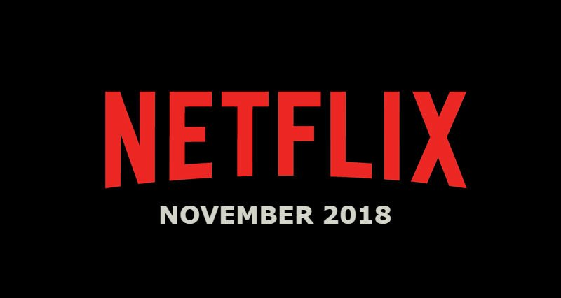 Image result for streaming on netflix november  2018