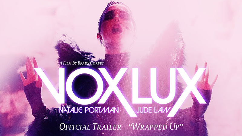 Vox Lux Trailer 2: Back to Where It All Began