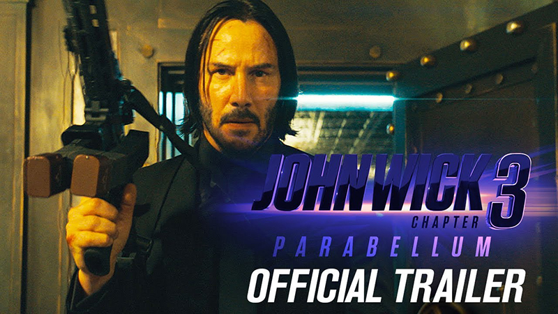 John Wick Chapter 3 Parabellum Trailer And Away We Go