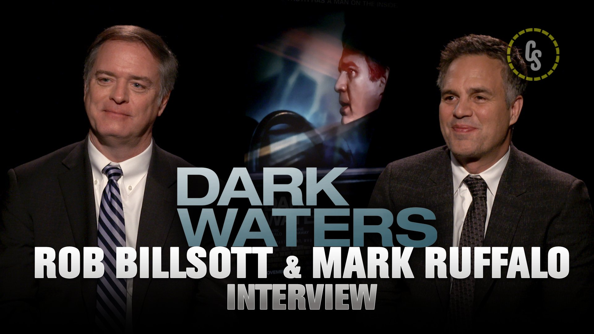 CS Video: Rob Billsott & Mark Ruffalo Talk Dark Waters Movie