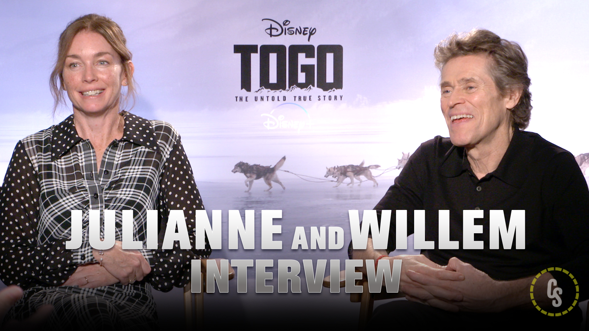 CS Video: Julianne Nicholson & Willem Dafoe on Disney's Togo