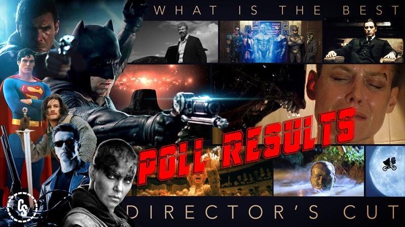 POLL RESULTS: What is the Best Director's Cut?