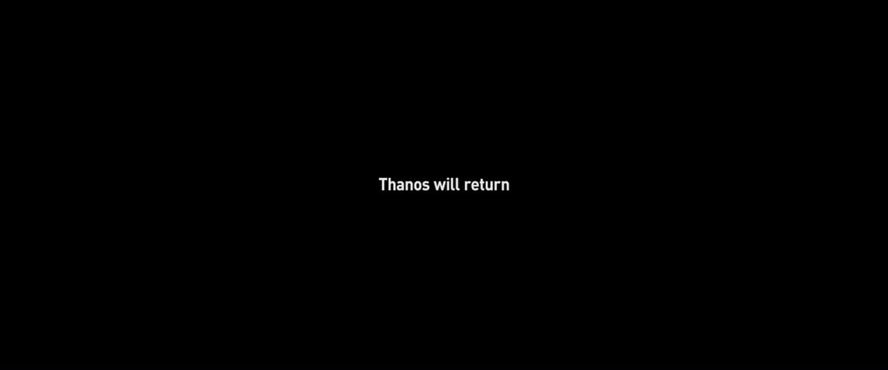 Thanos will return
